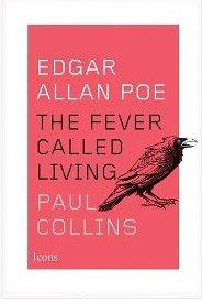 Poe Fever Called Living