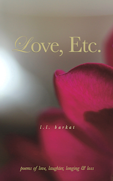Love, Etc.: Poems of Love, Laughter, Longing & Loss