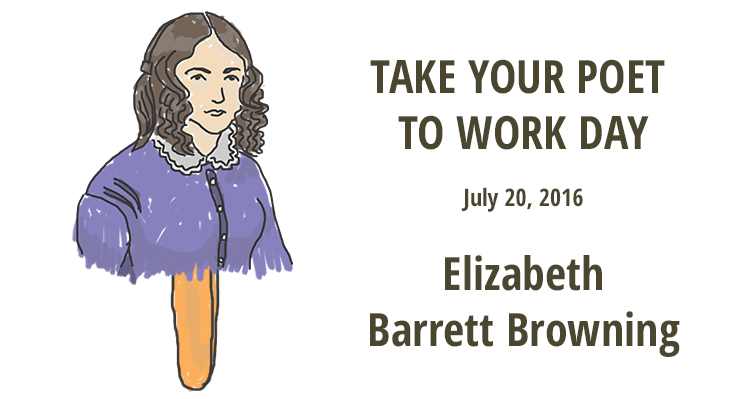 Take Your Poet to Work Day - Elizabeth Barrett Browning featured