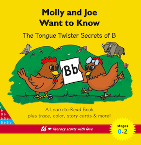 Molly and Joe Want to Know: The Tongue Twister Secrets of B