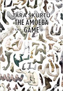 The Amoeba Game Tara Skurtu