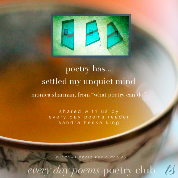 poetry has settled my unquiet mind