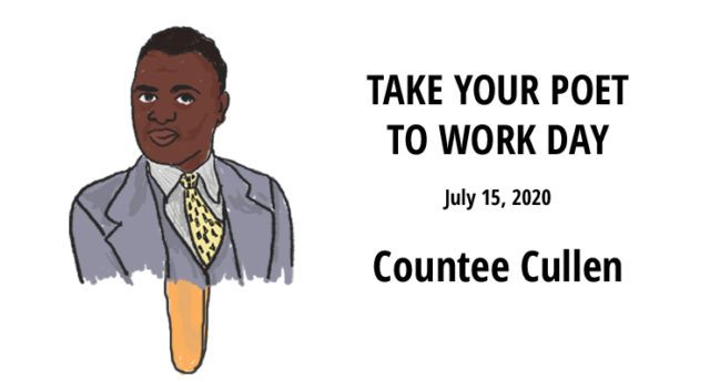 Countee Cullen Take Your Poet to Work Day