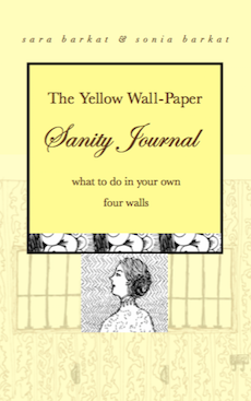 The Yellow Wall-Paper Sanity Journal
